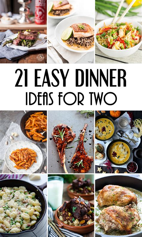 cing easy food ideas 21 easy dinner ideas for two that will impress your loved one