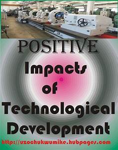Positive, Impacts, Of, Technological, Development