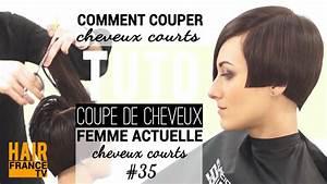 Comment Couper Les Cheveux Courts : comment couper les cheveux courts pour femme hair france tv youtube ~ Farleysfitness.com Idées de Décoration