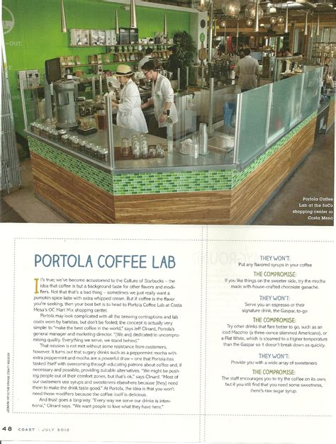 Portola coffee lab is located in santa ana city of california state. TO You: Congratulations to Portola Coffee Lab at The OC Mart Mix on this great article in Coast ...