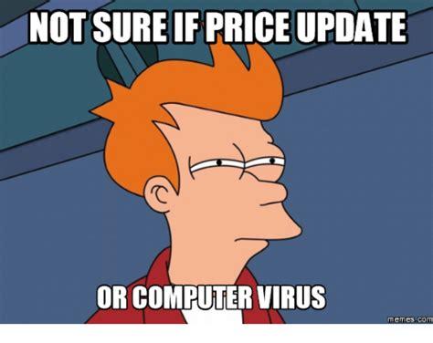 Virus Memes - 25 best computer virus meme memes filing memes governmentally memes not the memes