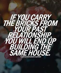 Quotes About Your Past Relationships. QuotesGram