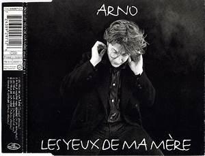 Arno Ma Mere : arno 2 les yeux de ma m re cd at discogs ~ Zukunftsfamilie.com Idées de Décoration