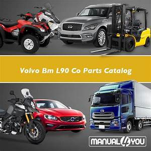 Volvo Bm L90 Co Parts Catalog  U2013 Manual4you