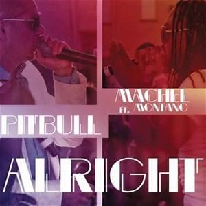 Pitbull - Alright ft. Machel Montano | Stream [New Song ...