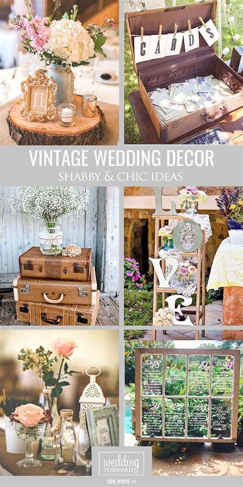 Shabby And Chic Vintage Wedding Decor Ideas Wedding Ideas