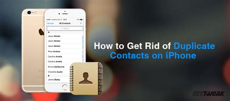 get rid of on iphone how to get rid of duplicate contacts in iphone