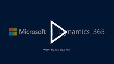 Microsoft Dynamics 365 First Look