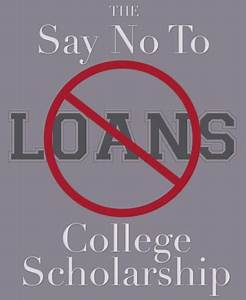 Letter Of Recommendation For Students Applying To College The Say No To Loans Scholarship