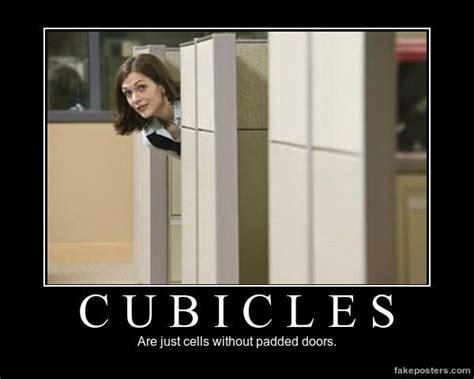 Cubicle Meme - cubicles demotivational poster funny pinterest demotivational posters funny google