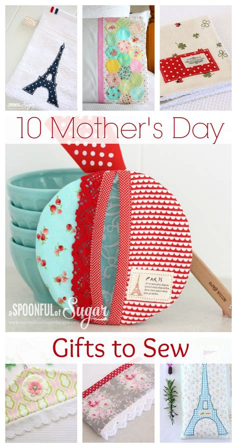 mothers day gifts mother s day gifts to sew a spoonful of sugar