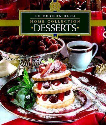 le cordon bleu desserts desserts le cordon bleu hardcover rent 9789625934327 9625934324
