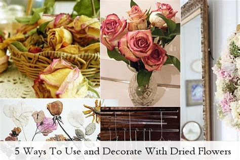 Dry Flowers Decoration For Home: 5 Ways To Use And Decorate With Dried Flowers