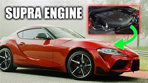 2020 Toyota Supra Engine Deep Dive  This Isn U0026 39 T A 2jz