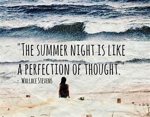 15 Amazing Summ... Hot Summer Night Quotes
