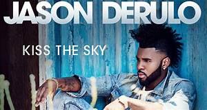 Jason Derulo Drops U2018kiss The Skyu2019 Stream U0026 Lyrics U2019 Listen