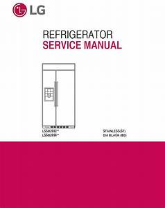 Lg Lssb2696bd Lssb2692st Refrigerator Service Manual