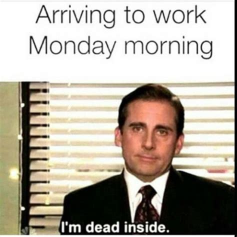 Funny Workplace Memes - 60 monday memes funny monday work memes