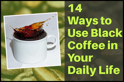Black coffee is both healthy and low in calories. 14 Ways to Use Black Coffee Calories in Your Daily Life