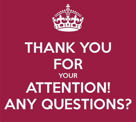 Thank You For Your Attention! Any Questions? Poster  Bluedcancer  Keep Calmomatic