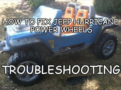 How Fix Jeep Hurricane Power Wheels Troubleshooting