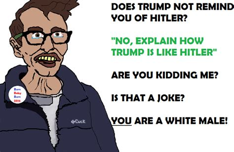 Cuck Memes - does trump not remind you of hitler carl the cuck and aids skrillex know your meme