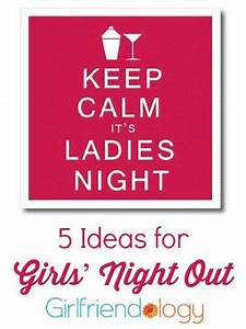 8 best images about Girls Night on Pinterest | Girlfriends ...