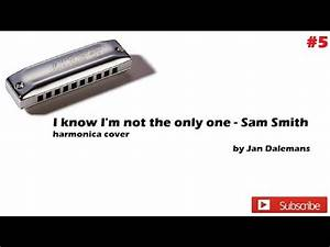 Sam smith - I know I'm not the only one - harmonica cover ...