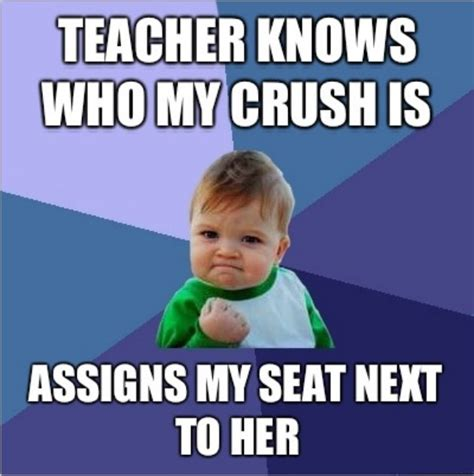 Funny Crush Memes - and then one fine day in class
