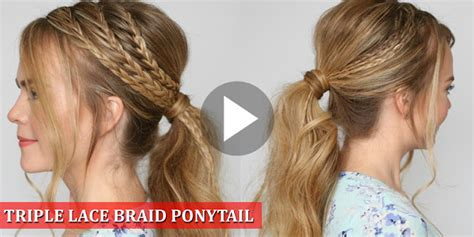Triple Lace Braid Ponytail Hairstyle Tutorial