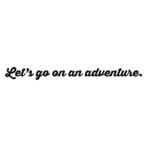 lets  adventure wall quotes decal wallquotescom