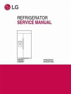 Lg Lssb2692st Refrigerator Service Manual  U0026 Repair Guide