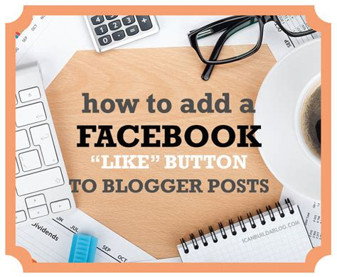 How To Add A Facebook Like Button To Blogger Posts