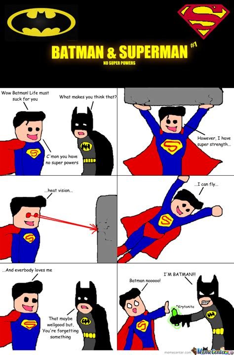 Superman And Batman Memes - batman superman 1 by jammyrolls meme center
