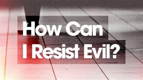 Alpha How Can I Resist Evil? Youtube