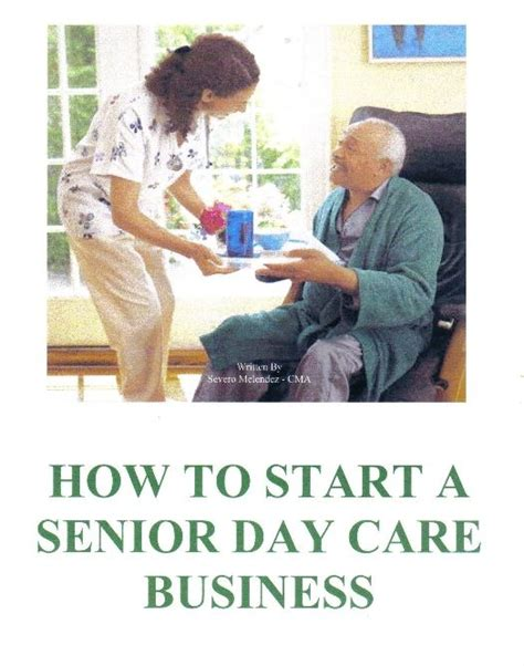 how to start a senior day care business right in your 792 | 50193