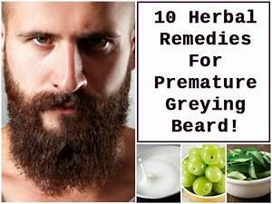 10 Herbal Remedies For Premature Greying Beard