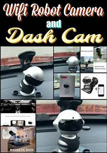 Wifi Robot Camera And Dash Cam  U22c6 The Stuff Of Success