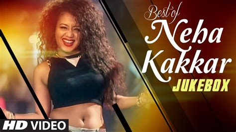 Best Hindi Songs Of Neha Kakkar
