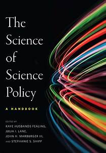 The Science Of Science Policy  A Handbook