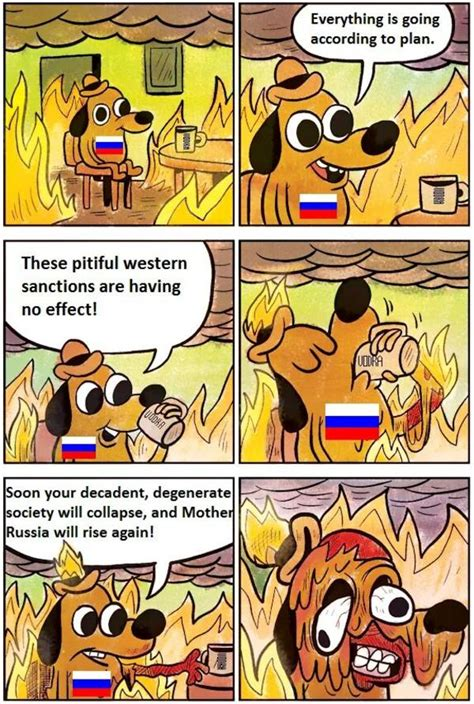 This Is Fine Meme Template by Remember No Russian This Is Fine Know Your Meme
