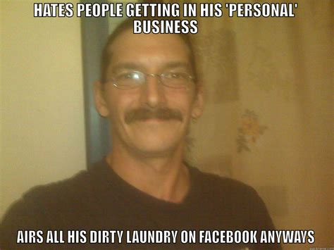 Dirty Laundry Meme - this tard quickmeme
