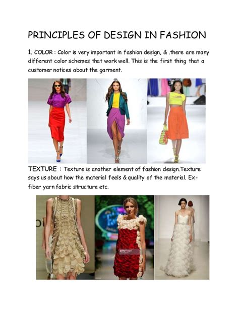 And there is more than one. PRINCIPLES OF DESIGN IN FASHION