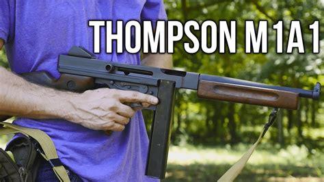 thompson ma submachine gun full auto youtube