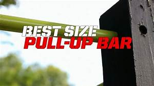 Best Size Pull-up Bar To Use