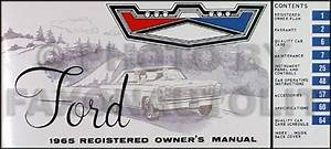 1965 Ford Galaxie Owners Manual 65 500 Ltd Xl Custom