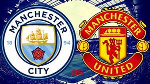 Manchester Derby: Manchester United vs Manchester City Preview