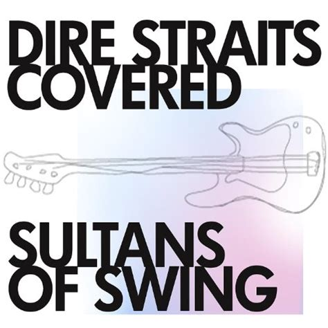 dire straits sultans of swing mp3 dire straits covered by the sultans of swing on