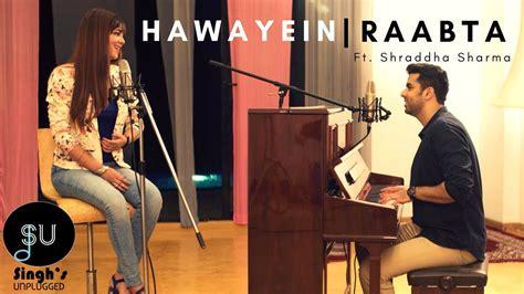 Arijit Singh (jab Harry Met Sejal)| Raabta