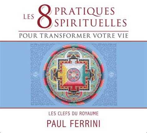 dg diffusion livres 8 pratiques spirituelles pour